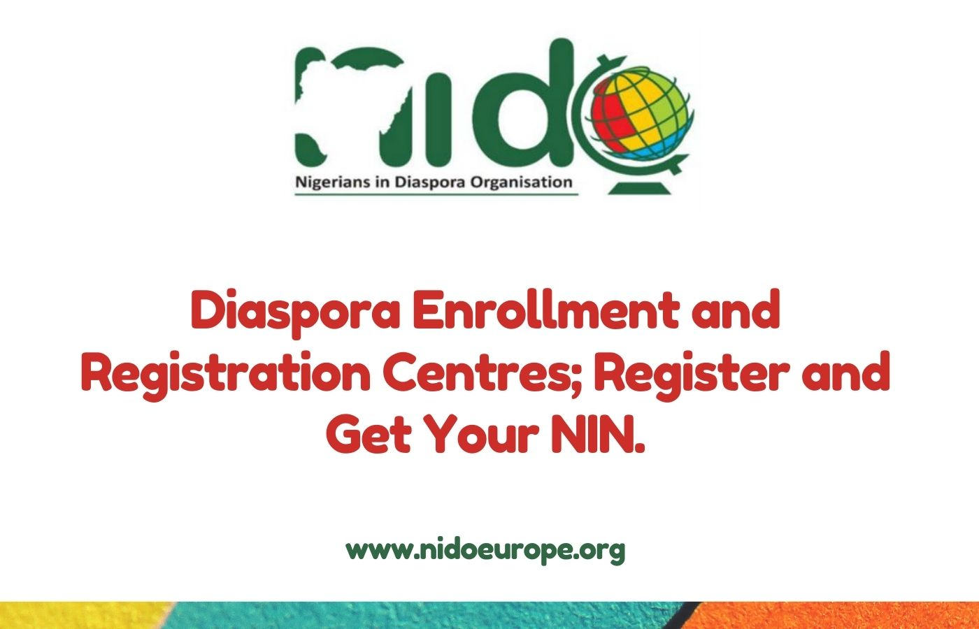 Diaspora Enrollment and Registration Centres; Register and Get Your NIN.